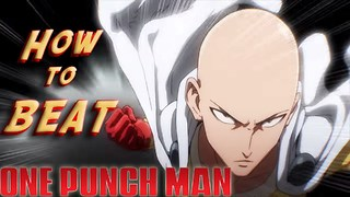 Top 5 Ways How to DEFEAT One Punch Man - Video