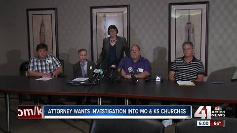 Attorney wants investigation into Missouri and Kansas churches