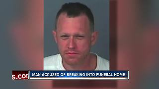Deputies: 'Bored' Florida man breaks into funeral home - Video
