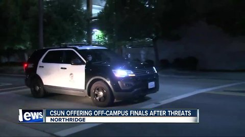Cal State Northridge offers off-campus final exams amid threats