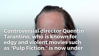 Quentin Tarantino Defends Child Rapist - Video