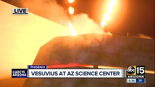 Arizona Science Center recreates the eruption of Mt. Vesuvius - Video