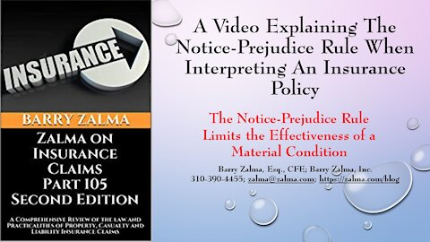 A Video Explaining the Notice-Prejudice Rule When Interpreting an Insurance Policy
