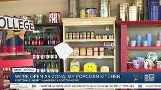We're Open Arizona: My Popcorn Kitchen offers great ideas