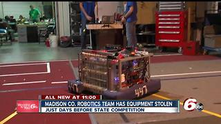 Robotics team's equipment stolen days before competition