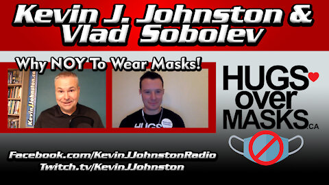 MASKS OVER HUGS with Kevin J. Johnston and Founder Vladislav Sobolev