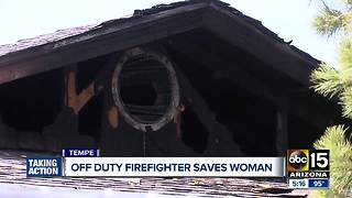 Off-duty firefighter saves Tempe woman from burning home