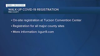 Pima County offering walk-up registration for COVID-19 vaccine