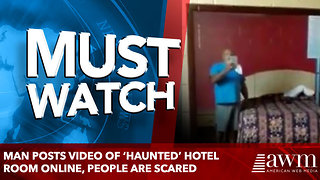 Man Posts Video Of 'Haunted' Hotel Room Online, people are scared - Video