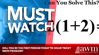 Will You Be The First Person Today To Solve Tricky Math Problem?