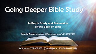 Going Deeper Bible Study - January 19th, 2021