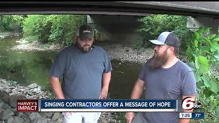 Singing contractors offer a message of hope - Video