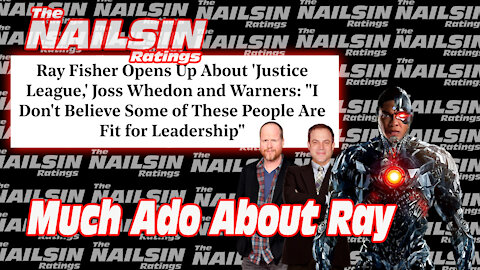 The Nailsin Ratings: Much Ado About Ray