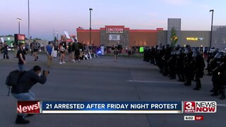 21 arrested after Friday night protest
