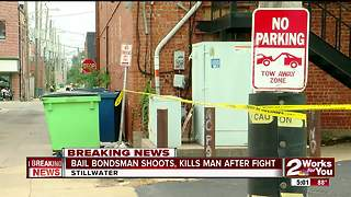 Police: Stillwater bail bondsman shoots, kills man after fight - Video