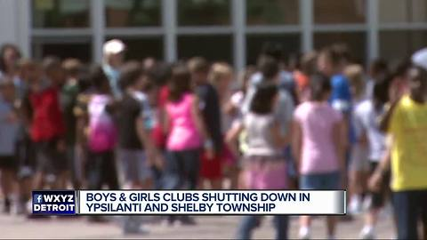 Boys & Girls Clubs to shut down in Shelby Township and Ypsilanti