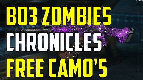 BO3 Zombies Chronicles DLC 5 NEW FREE Camo's For Zombies And Multiplayer