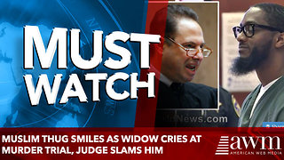 Muslim thug smiles as widow cries at murder trial, judge slams him - Video