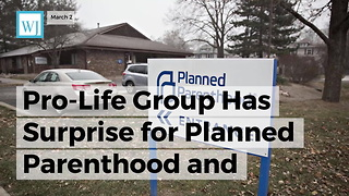 Pro-life Group Has Surprise For Planned Parenthood And Their $20 Million Spending Spree