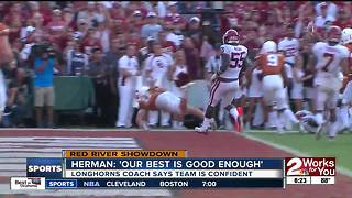 "Tom Herman on Red River Showdown: ""Our best is good enough"""