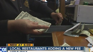 Local restaurants adding a new fee in Little Italy - Video