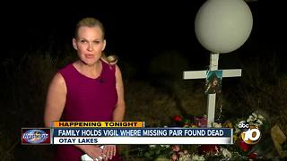 Family holds vigil where missing pair found dead - Video