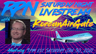 KoreanAirGate with Ryan Hartwig on Saturday Night Livestream
