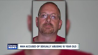Man accused of sexually abusing 10-year-old