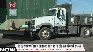 Indy Snow Force preparing for possible weekend snow - Video