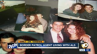 Border Patrol agent faced with ALS - Video