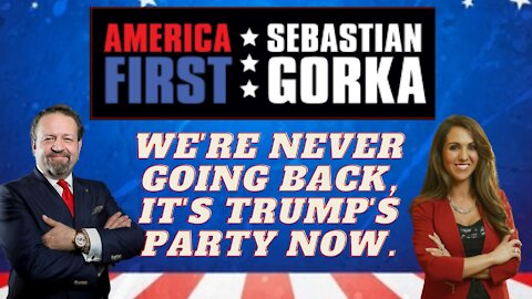 We're never going back, it's Trump's party now. Rep. Lauren Boebert with Dr. Gorka on AMERICA First