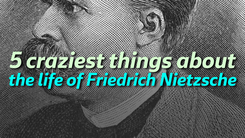 5 craziest things about the life of Friedrich Nietzsche