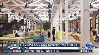 City considers special district for Denver Rock Drill