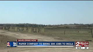Paper company to bring 300 jobs to Inola - Video
