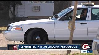 12 arrested following raids across Indianapolis - Video