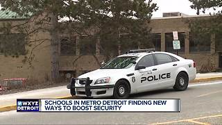 Metro Detroit schools finding new ways to boost security