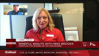 Mindful Minute with Mike: Experts Say Stay Informed, But Not Over Informed