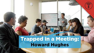 Stuff You Should Know: Trapped in a Meeting: Howard Hughes