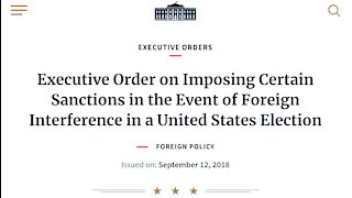 Trump Signed Executive Order on 9-12-2018 pt 1...