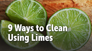 9 Ways to Clean Using Limes - Video