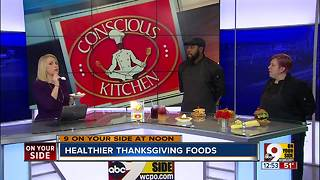 Conscious Kitchen chefs make healthier Thanksgiving foods - Video