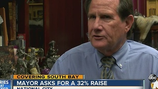 Mayor of National City asks for a 32% raise - Video