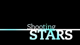 Shooting Stars - Video
