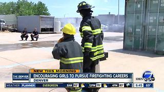 Denver Fire camp encourages girls to pursue career in firefighting - Video