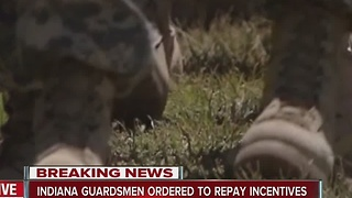 Indiana Guardsmen ordered to repay incentives - Video