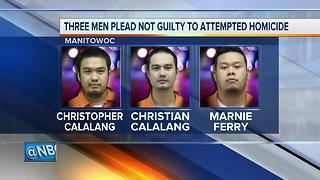 Three men plead not guilty in Manitowoc County attempted homicide - Video