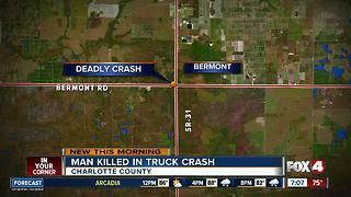 Port Charlotte man dies in truck crash on  S.R. 31 - Video