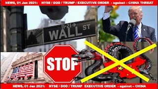 NYSE delisting CHINESE Comunist Companies - TRUMP Executive Order 13959 - US DOD Listing updates
