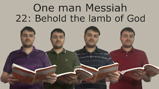 One man artist sings Handel's 'Messiah: Behold The Lamb Of God'