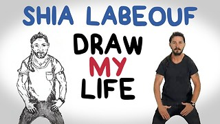 Shia LaBeouf | Draw My Life - Video